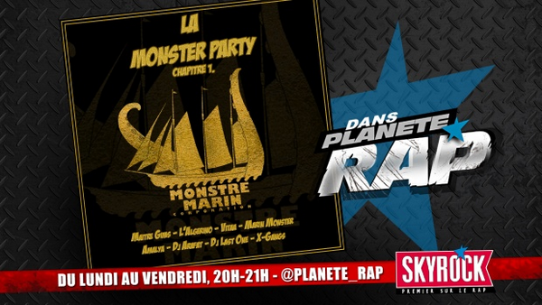 Planète Rap | Monstre Marin - Lundi 23 Juin 2014 (replay)