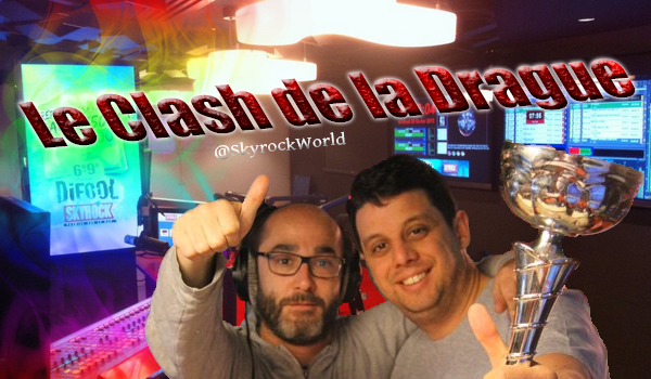 Radio Libre | Clash de la Drague - Lundi 30 Juin 2014