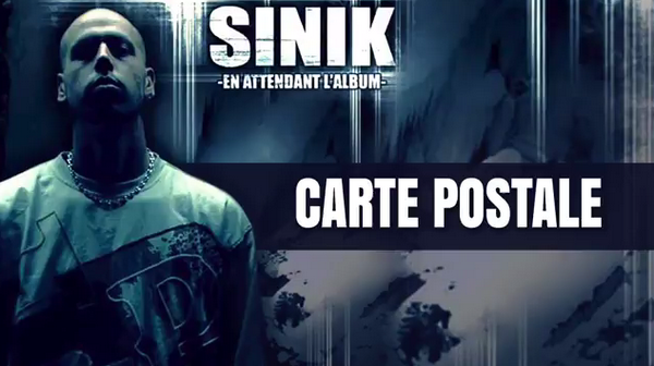 Sinik - Carte Postale | Audio
