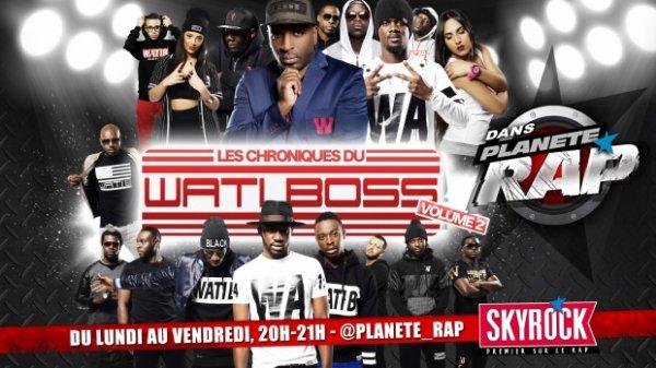 Planète Rap | Wati-B - Lundi 8 septembre 2014
