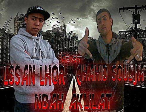 ChAhid Soulja feat LsSaN lHoR    (nba7 aklilit)