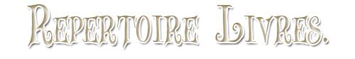 Répertoire Livres (par auteurs).