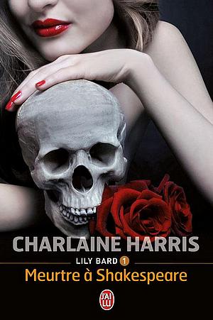 Lily Bard #1 - Meurtre à Shakespeare, par Charlaine Harris.