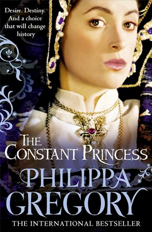 The Constant Princess, par Philippa Gregory.