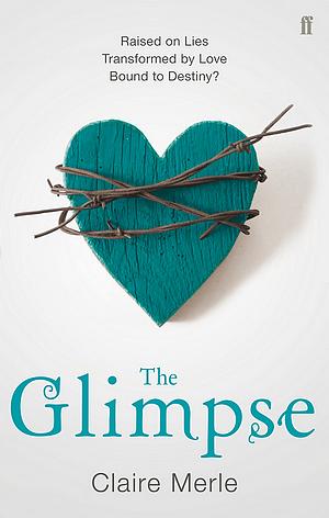 The Glimpse, par Claire Merle.