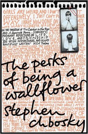 The Perks of Being a Wallflower, de Stephen Chbosky.