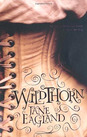 Wildthorn de Jane Eagland.