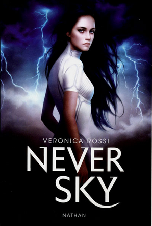 Never Sky (Under the Never Sky #1) par Veronica Rossi
