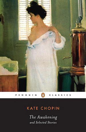 The Awakening, de Kate Chopin.