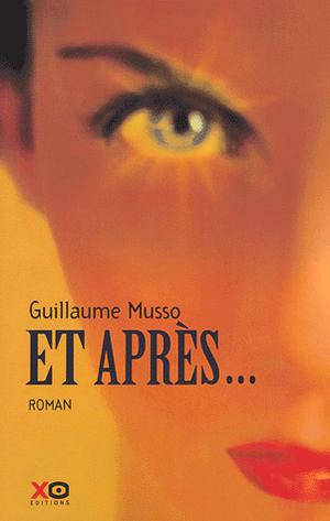 Et après..., de Guillaume Musso.