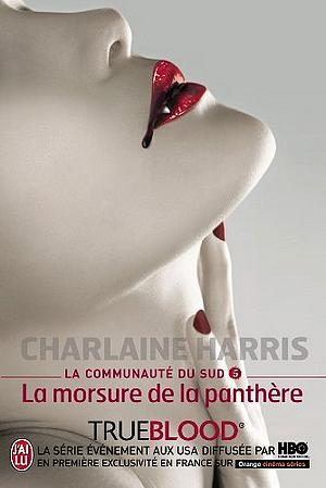 La Communauté du Sud #5 - La Morsure de la Panthère, de Charlaine Harris.