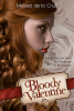 Les Vampires de Manhattan #5.5 - Bloody Valentine, par Melissa de la Cruz.