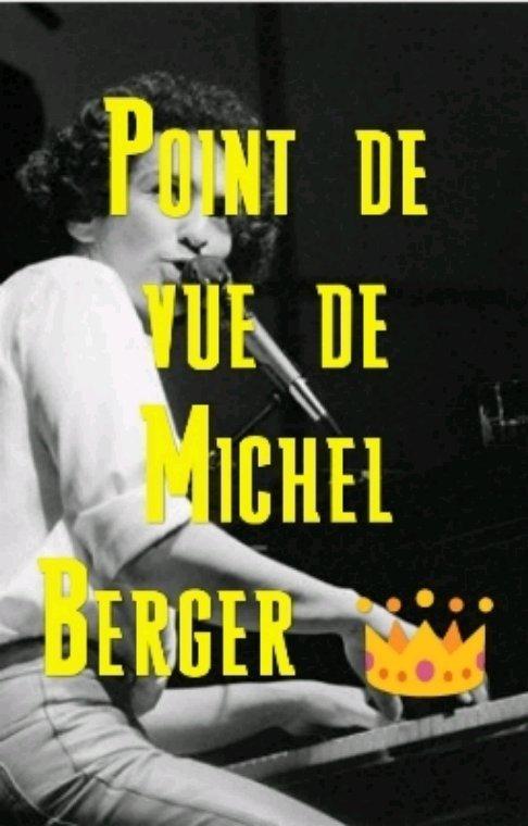 Point de vue de Michel Berger