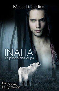 Inalia, le prince des loups, Maud Cordier