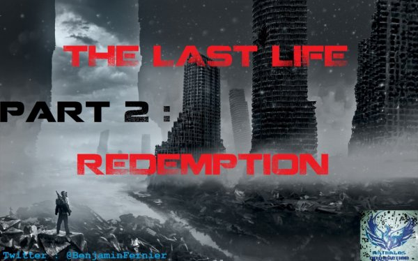 The Last Life Partie 2 : Redemption !