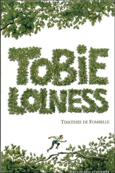 Tobie Lolness (Tome 1 : La vie suspendue) - Timothée De Fombelle
