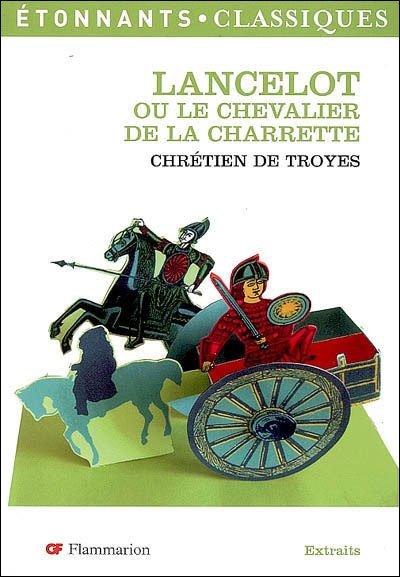 Lancelot ou le chevalier de la charrette - Chrétien de Troyes