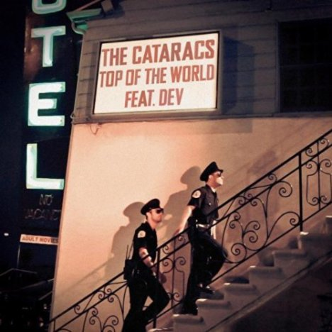 Top Of The World - The cataracs ft. Dev (2011)