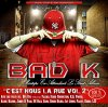 Bad K feat Dye Rys - Miami to France (Prod By Bivy StreetSquad BeatZ) (2011)