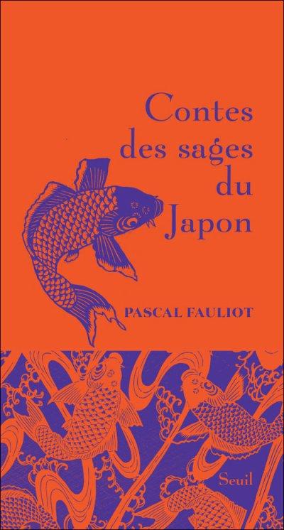 Contes des sages du Japon [ Pascal Fauliot ]