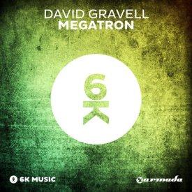 David Gravell - Megatron (Original Mix)