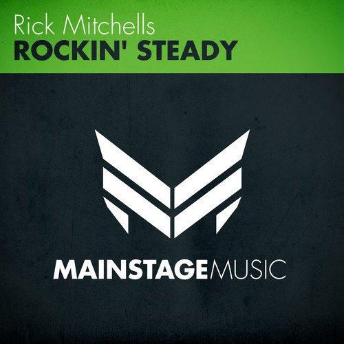 Rick Mitchells - Rockin' Steady (Original Mix)