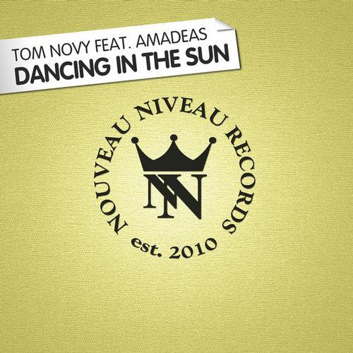 Tom Novy feat. Amadeas - Dancing In The Sun
