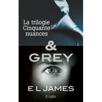 La trilogie Cinquante nuances & ( GREY ELJAMES )