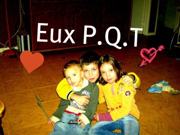 Eux P.Q.T (l)