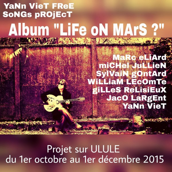 "Yann Viet Free Song Trio Project ""Life on Mars?"
