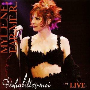 Pochette du single Live - Déshabillez-moi