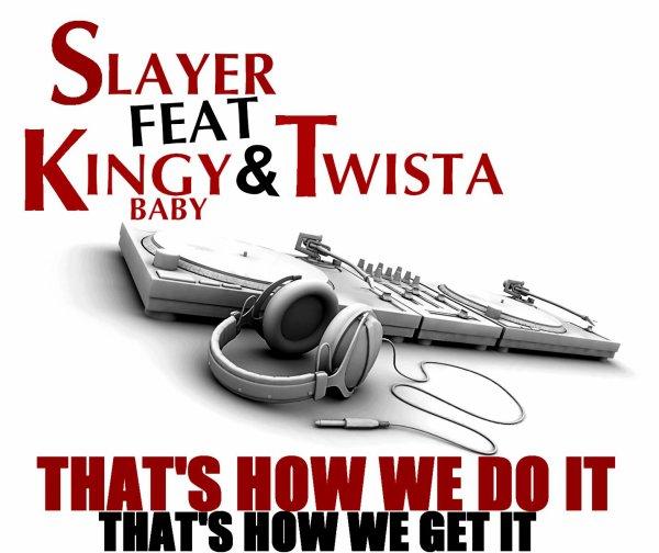 Slayer Feat Darke & twista - that's how we do it  (2011)
