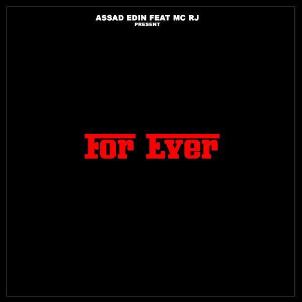 Nouvel album Assad Edin Feat. MC RJ - FOR EVER
