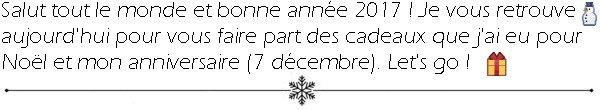 [Noël 2016] Mes cadeaux !