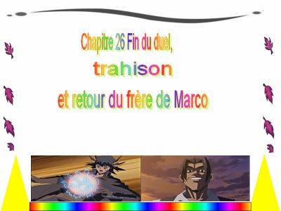 Chapitre 26 : Fin du duel, trahison et le retour du frère de Marco.