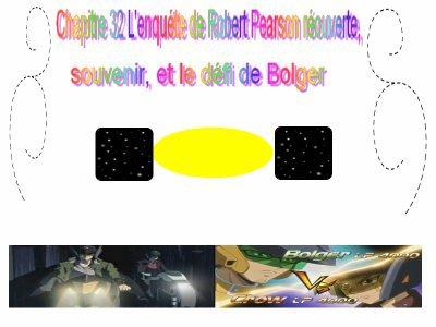 Chapitre 32 : L'enquête Robert Pearson ré-ouverte, souvenirs et le défi de Bolger.