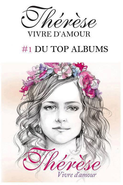 """Le succès de l'album """"Thérèse - Vivre d'amour"""""""