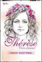 News début Août 2013, tournée Thérèse - Vivre d'amour