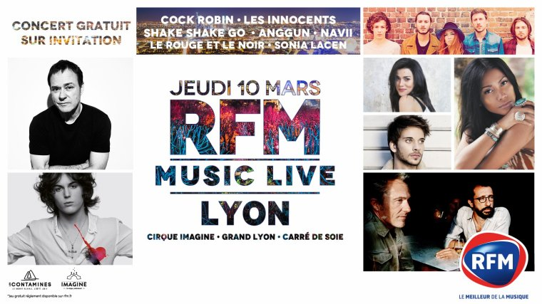 Evènement - RFM Music Live au cirque Imagine de Lyon
