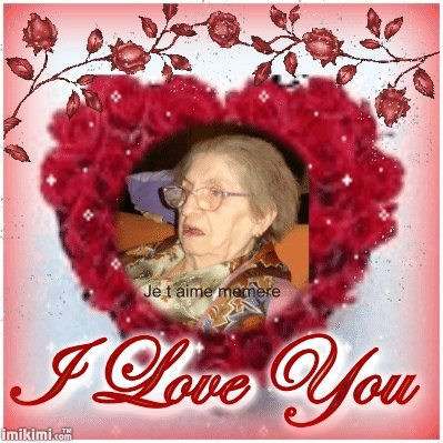 Mon enfance,ma vie , ma mère (grand-mère) tu me manques déjà 7 mois :-(