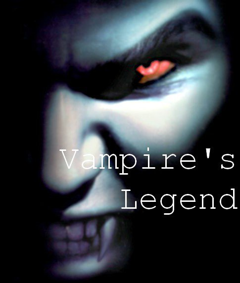 VAMPIRE'S LEGEND . . .