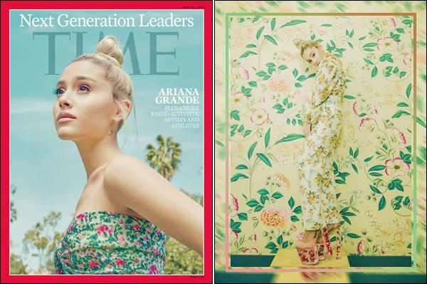 •Ariana Grandefait la couverture du magazine « Time » pour la Next Generation Leaders!