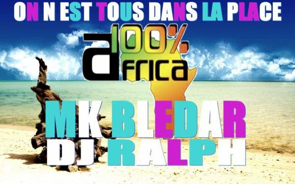 MKBLEDAR FEAT DJ RALPH ON NEST TOUS DANS LA PLACE (2012)