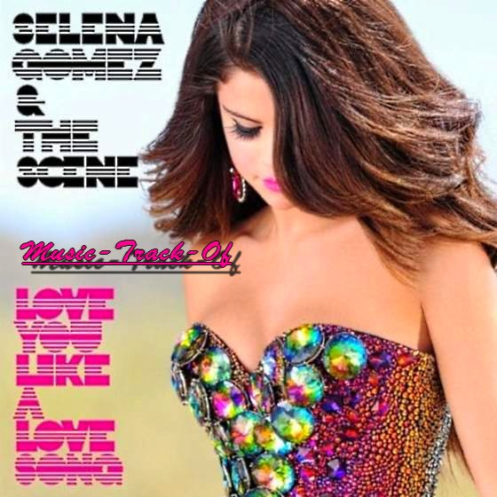 When The Sun Goes Down / Selena Gomez & The Scene - Lov (2011)