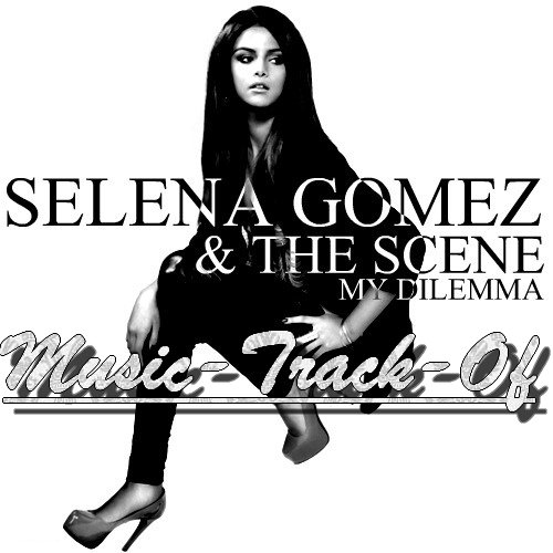 When The Sun Goes Down / Selena Gomez & The Scene - My Dilemma (2011)