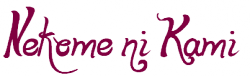 Oneshot___________________ Nekome ni Kami