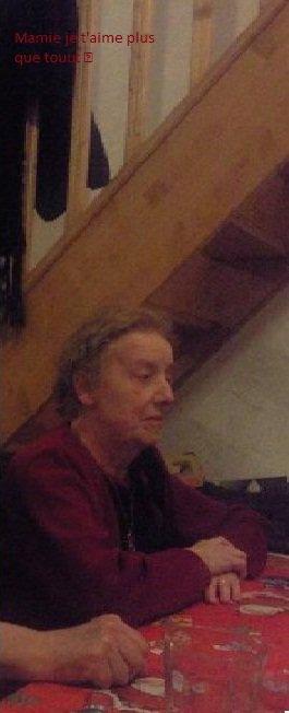 ~# Mamie, un manque a ma vie :'(