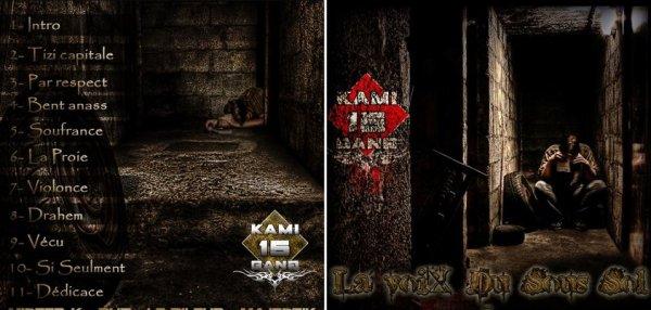 Le Nouvelle  album on fin  KAMI15 GanG  La Voix Du Sous Sol