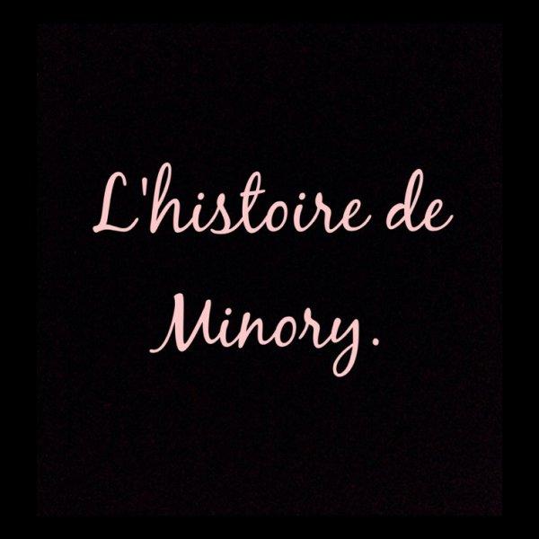 L'histoire de Minory. Chapitre I