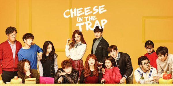 Dramas : Cheese in the Trap !!!